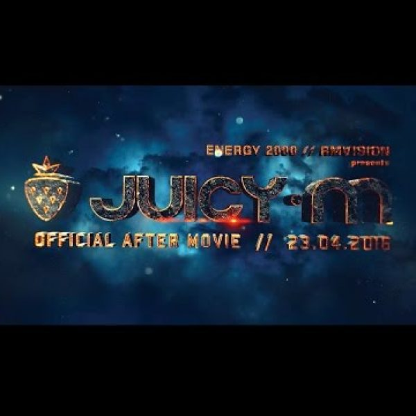 ENERGY2000 – JUICY M – AFTERMOVIE – Sob.23.04.2016