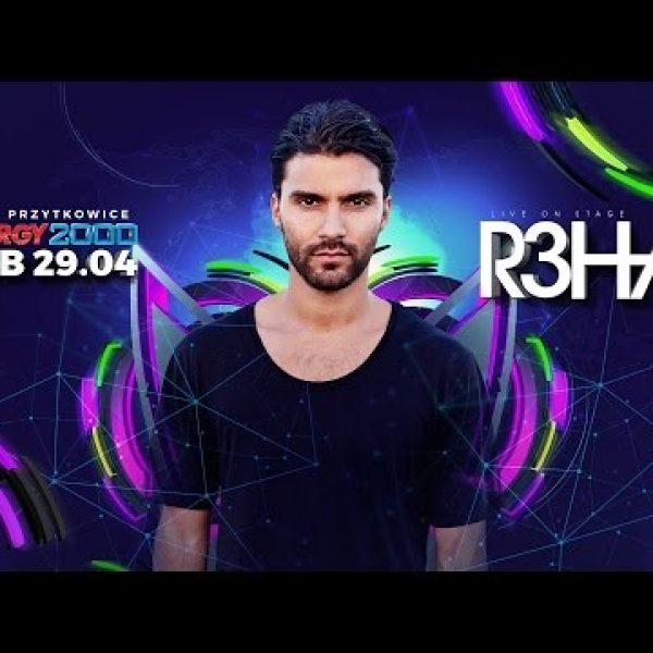 Zaproszenie – R3hab Live Mix – Energy 2000 Przytkowice – Sob.29.04.2017