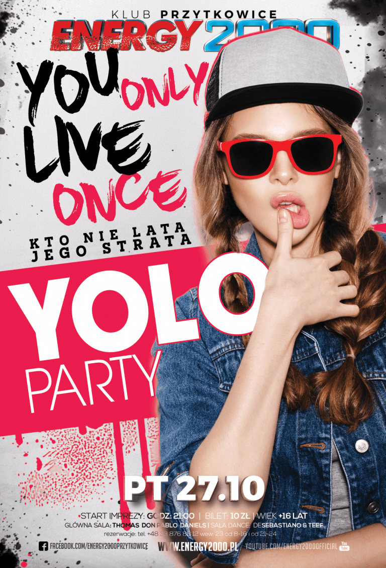 YOLO PARTY – You Only Live Once