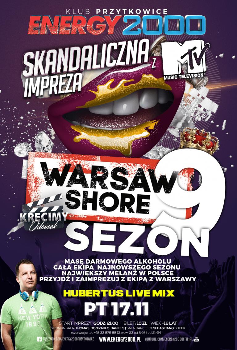 SKANDALICZNA IMPREZA Z MTV – Warsaw Shore Sezon 9