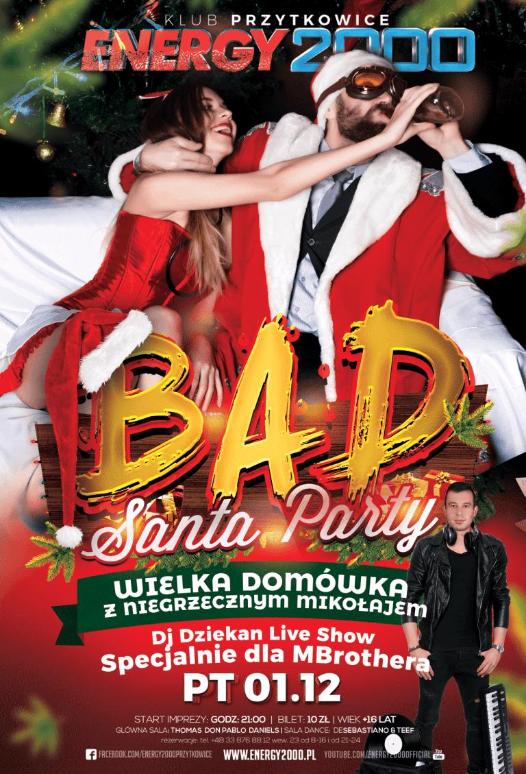 BAD SANTA – Domówka z Imprezowym Mikołajem