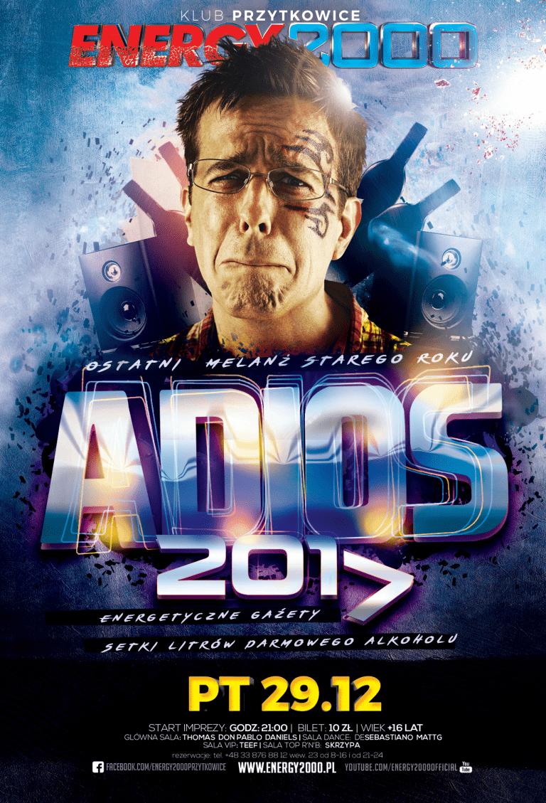 ADIOS 2017! – Ostatni Melanż 2017
