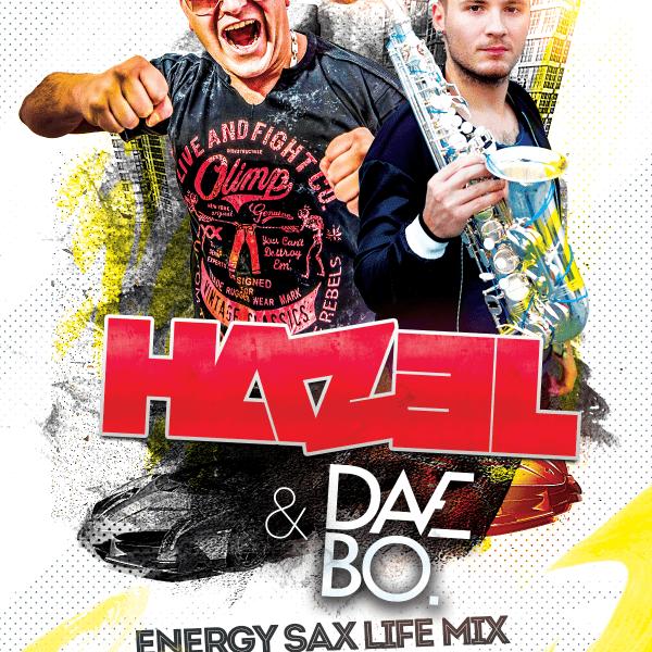 HAZEL & Dave Bo ★ Sax Live Mix