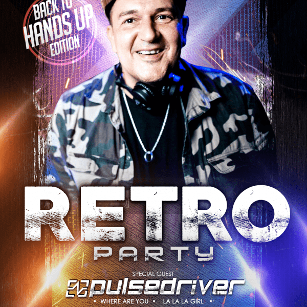 RETRO PARTY ★ PULSEDRIVER ★ Hands Up Edition