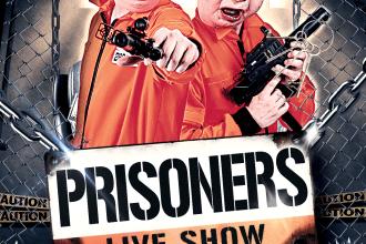 PRISONERS ★ Live Show
