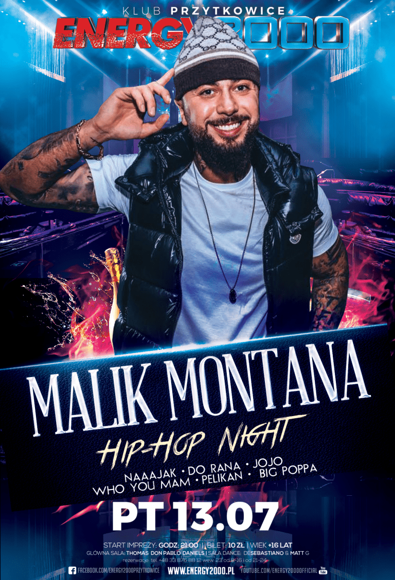 MALIK MONTANA ★ Hip Hop Night