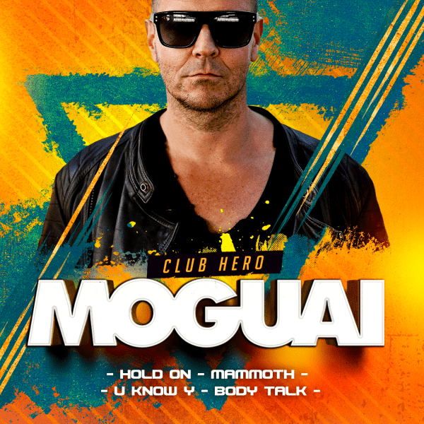 MOGUAI ✰ Live Mix ✰ Club's Hero