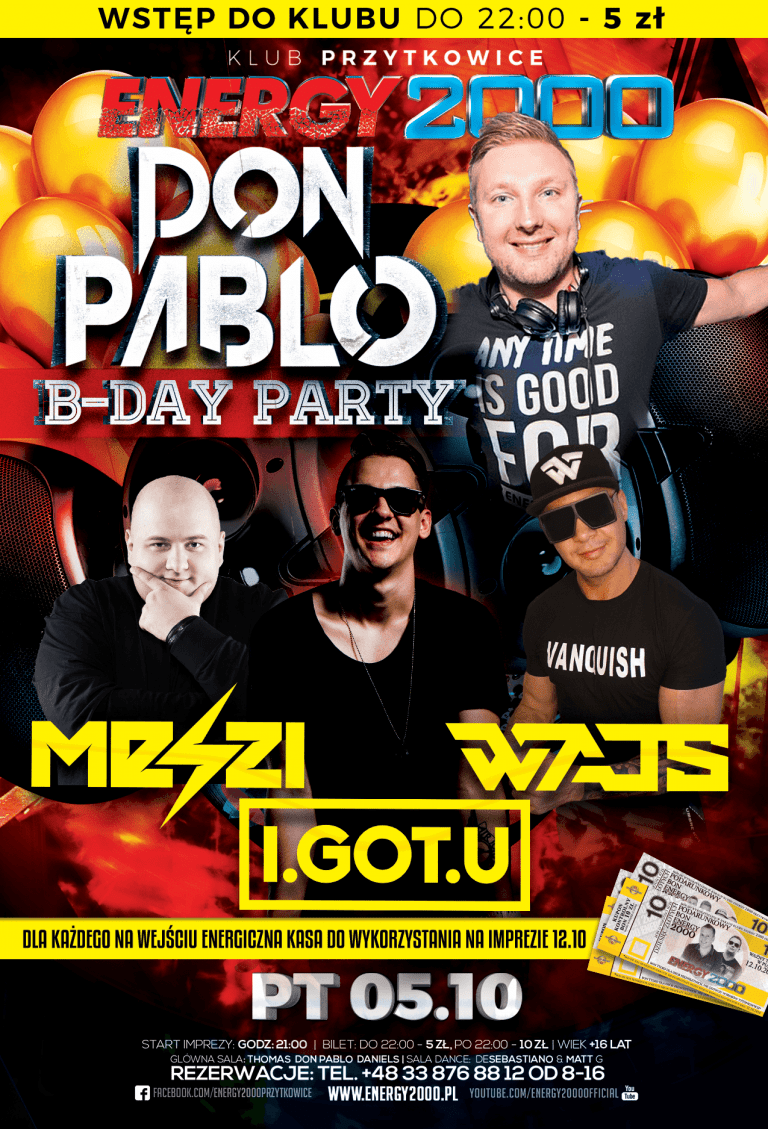 "DON PABLO ""Kac Party"" ★ I.GOT.U ★ MESZI ★ WAJS"