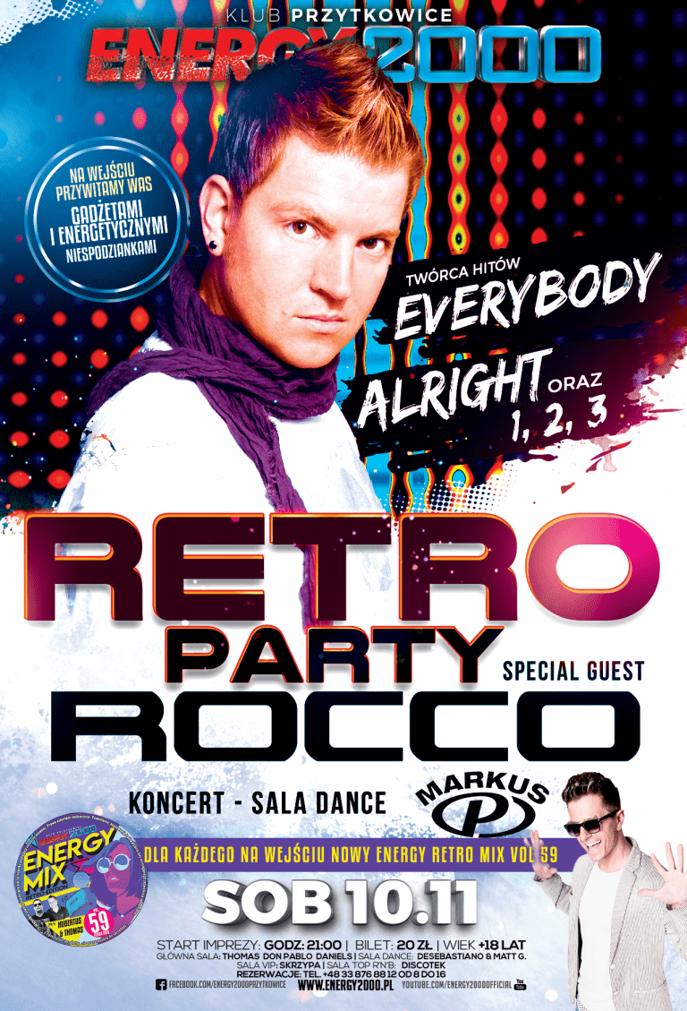 Dj Rocco – Retro Party ★ Markus P – Koncert Sala Dance