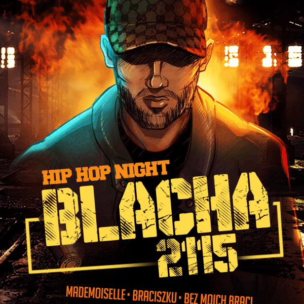 Blacha ★ 2115 ★ Hip-Hop Night