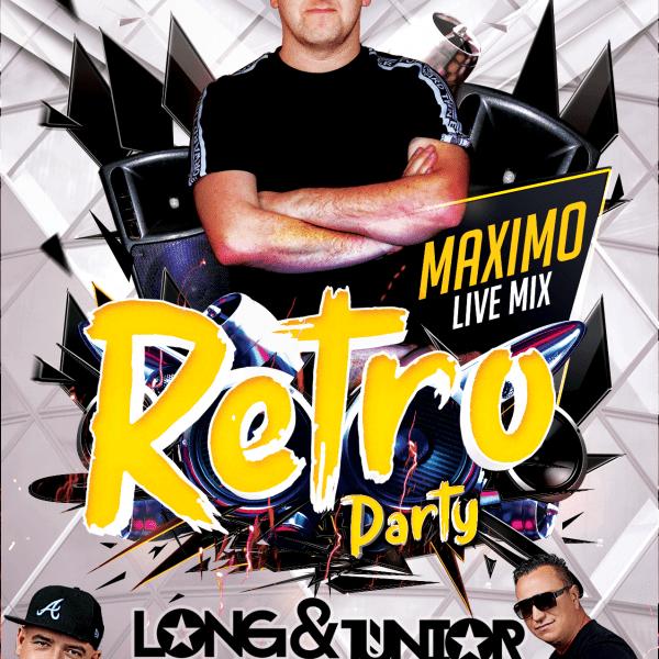 Retro Party ★ Dj Maximo ★ Sala Dance – Long & Junior