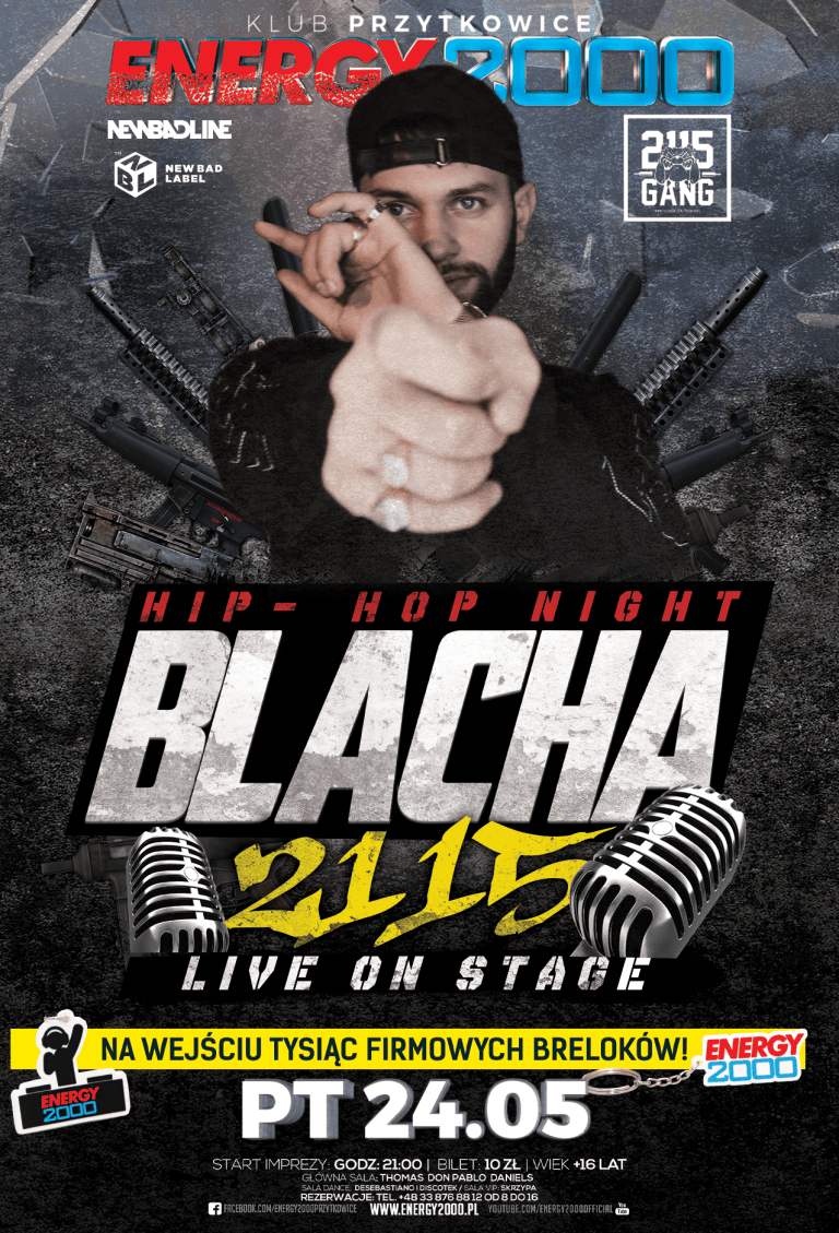 BLACHA ☆ 2115 ☆ Hip-Hop Night
