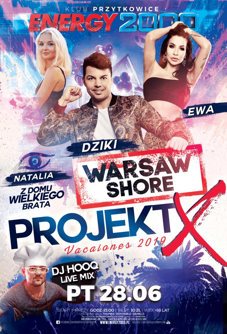 PROJECT X ☆ DZIKI & EWA/ NATALIA ☆ DJ HOOQ