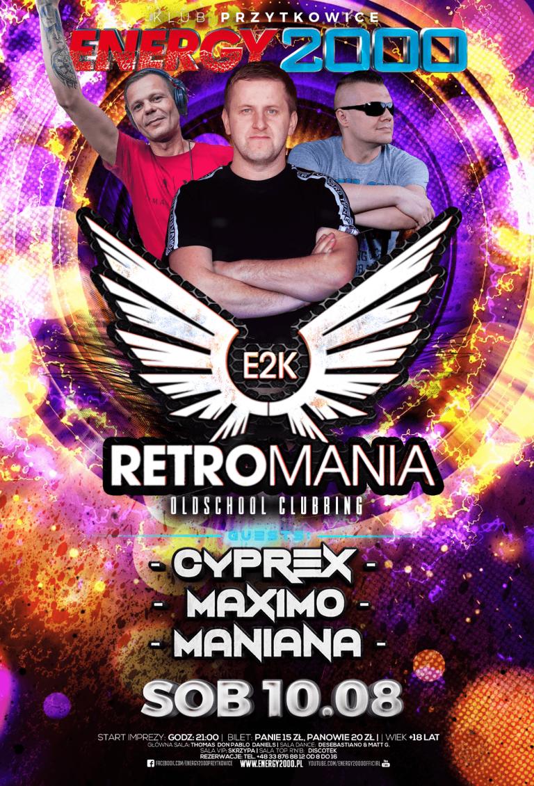RETROMANIA ★ CYPREX/ MAXIMO/ MANIANA