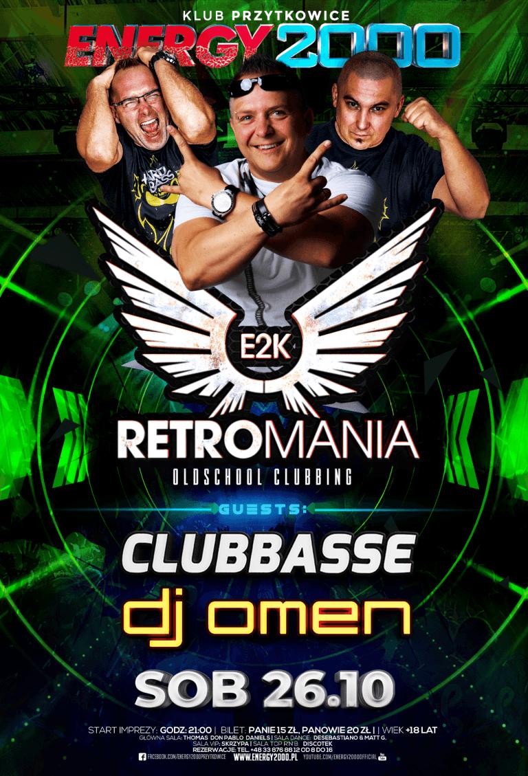 RETROMANIA ★ CLUBBASSE/ OMEN