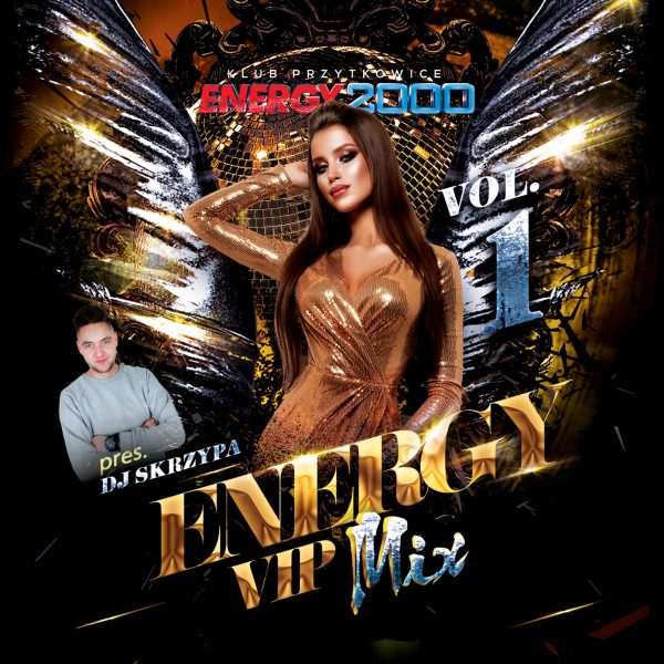 ENERGY VIP MIX 01/2019 pres DJ SKRZYPA