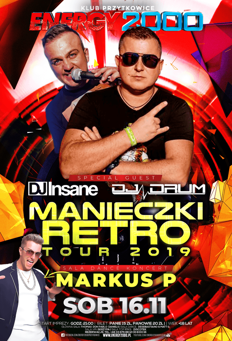 Manieczki RETRO TOUR ★ Insane & DRUM ★ Markus P – sala DANCE