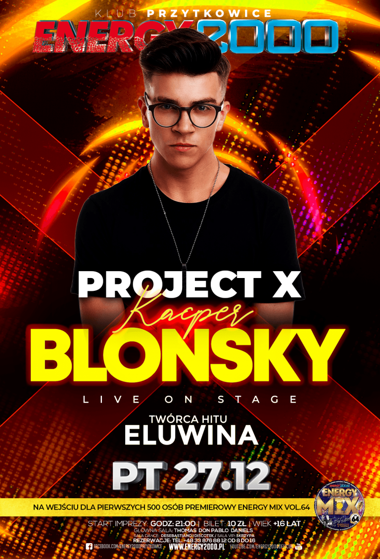 Project X ★ Eluwina ★ Kacper Blonsky