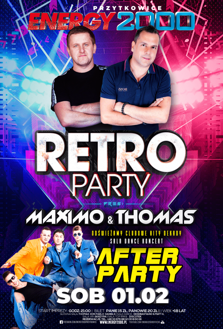 RETRO PARTY ★ Maximo & Thomas ★ AFTER PARTY – sala DANCE