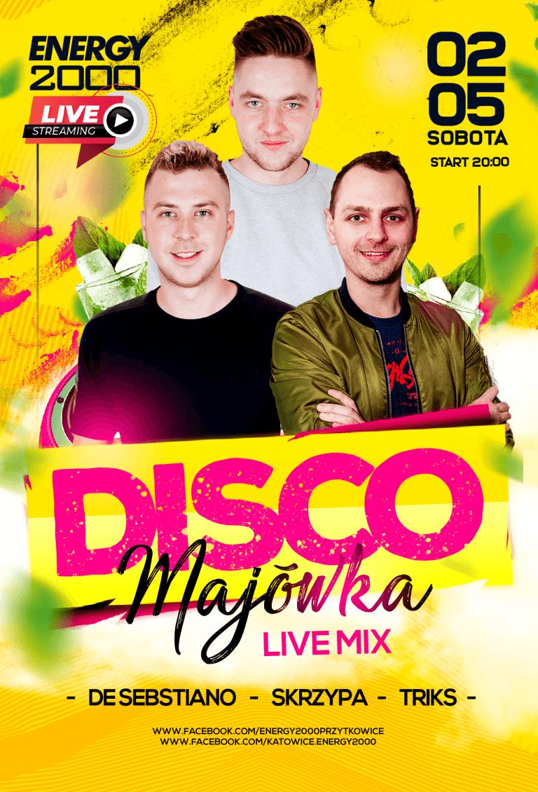 Disco Majówka Live Stream ★ DeSebastiano/ Skrzypa/ Triks