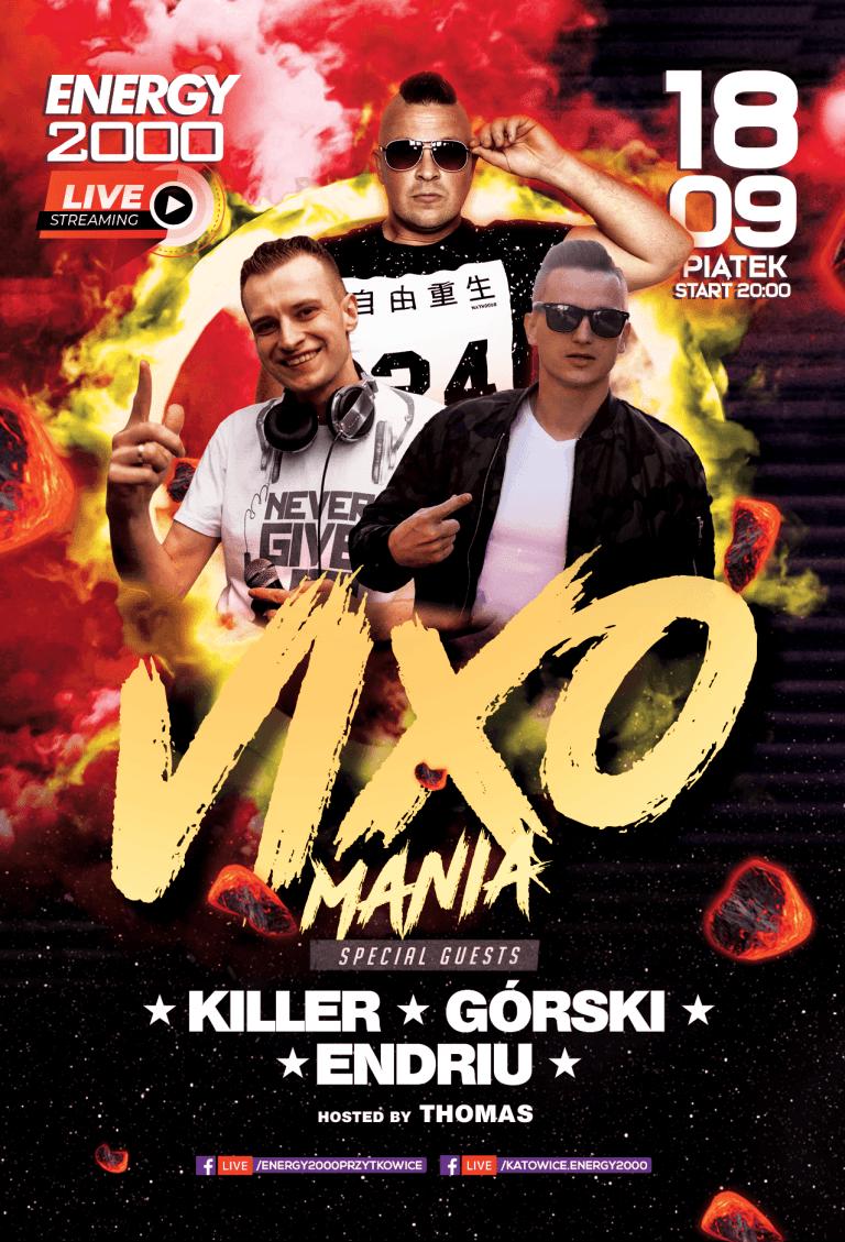 Vixomania Live Stream ★ Killer/ Górski/ Endriu
