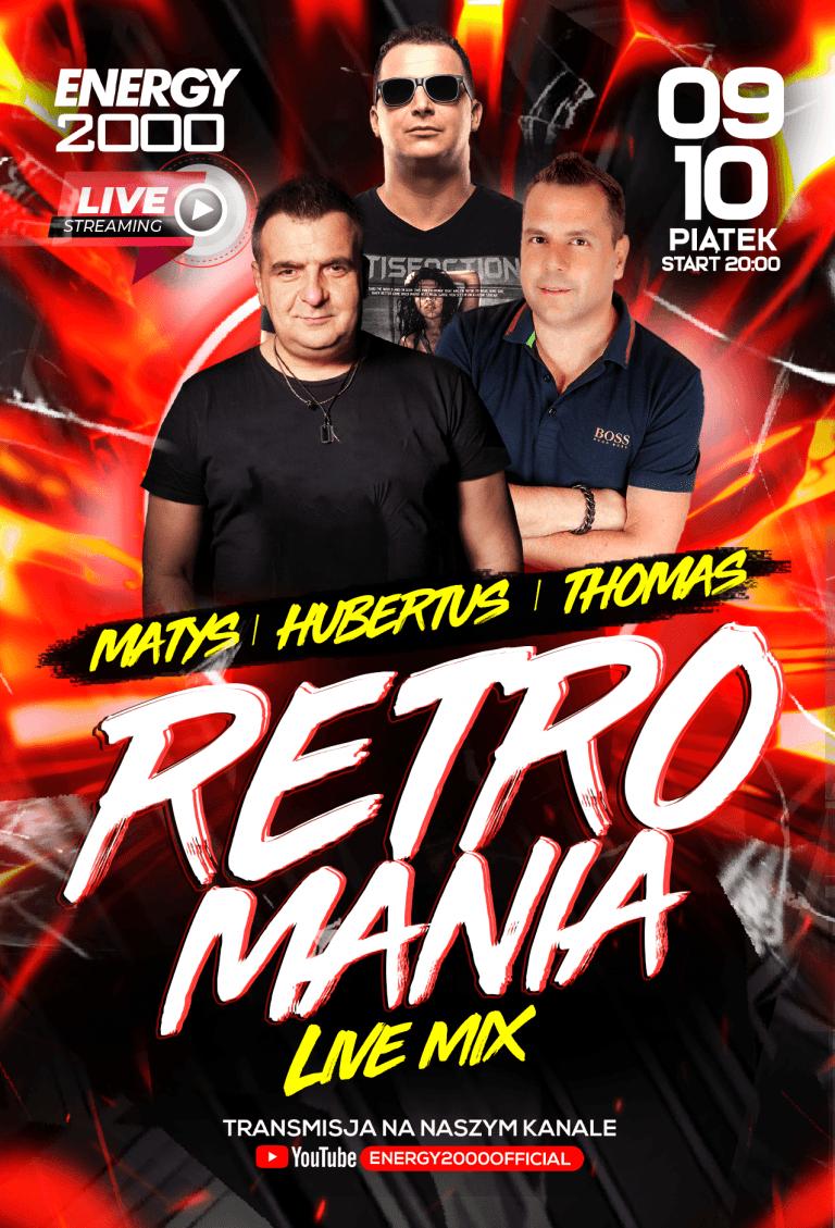 Retromania Live Stream ★ Matys/ Thomas/ Hubertus