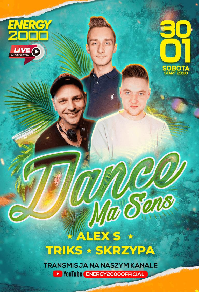 DANCE MA SENS LIVE STREAM ★ ALEX S/ TRIKS/ SKRZYPA
