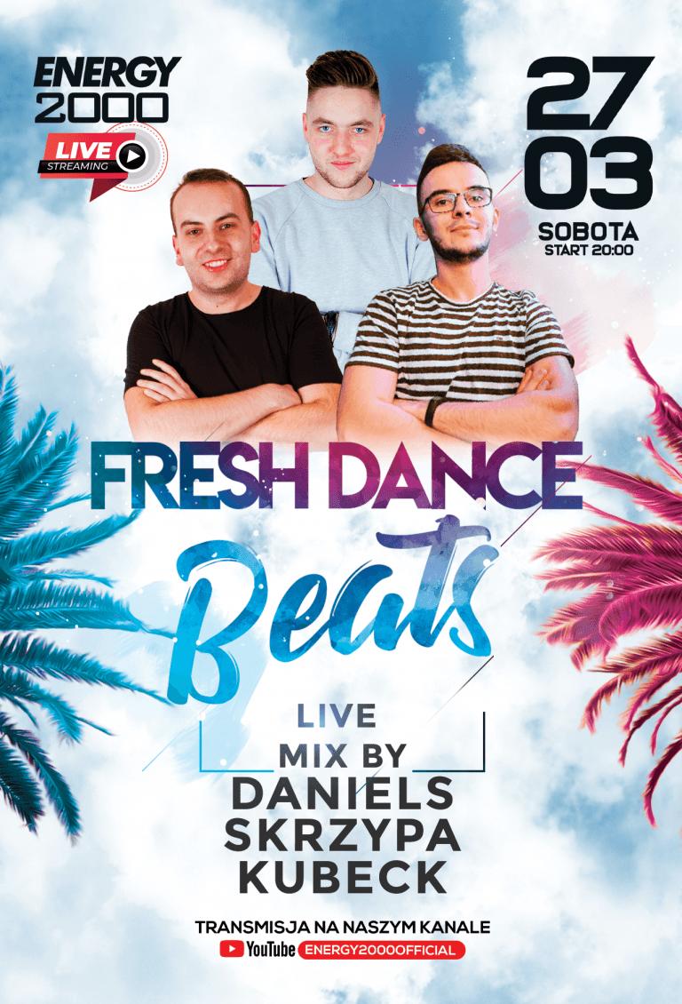 FRESH DANCE BEATS ★ DANIELS/ SKRZYPA/ KUBECK