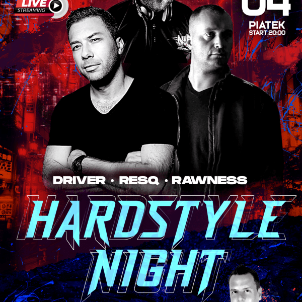 Hardstyle Live Stream ★ Driver/ Resq/ Rawness/ Thomas