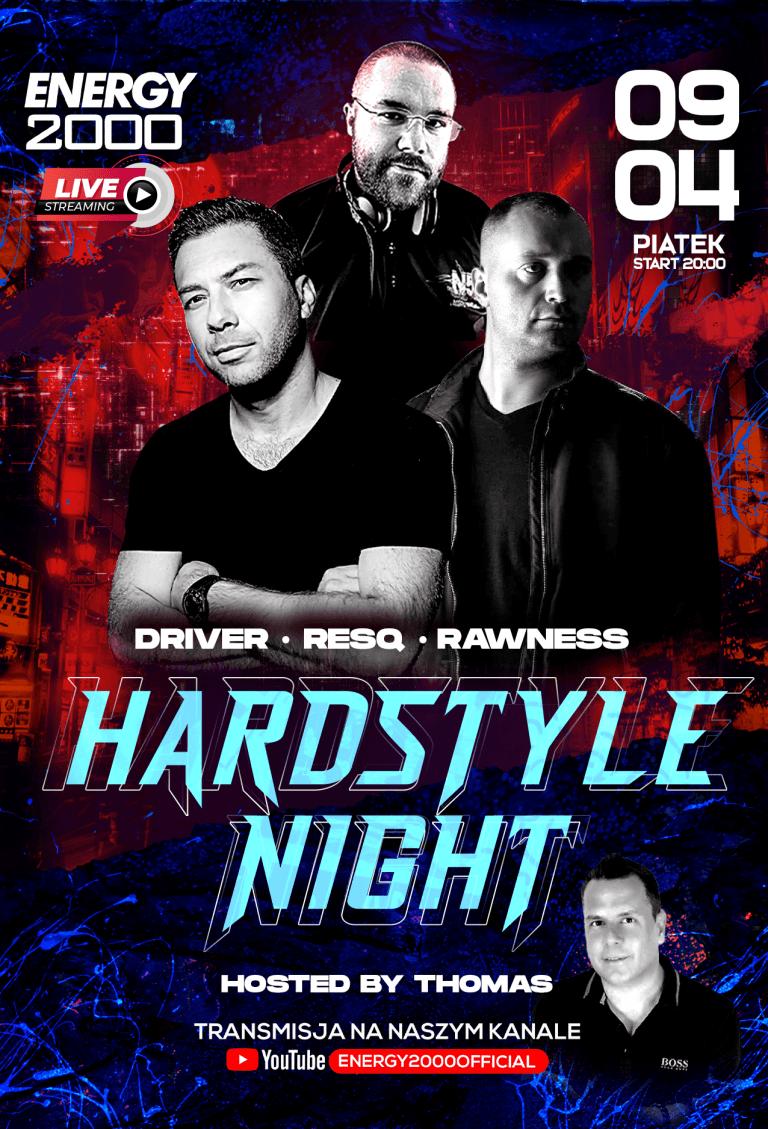 Hardstyle Live Stream ★ Driver/ Resq/ Rawness/ Thomas