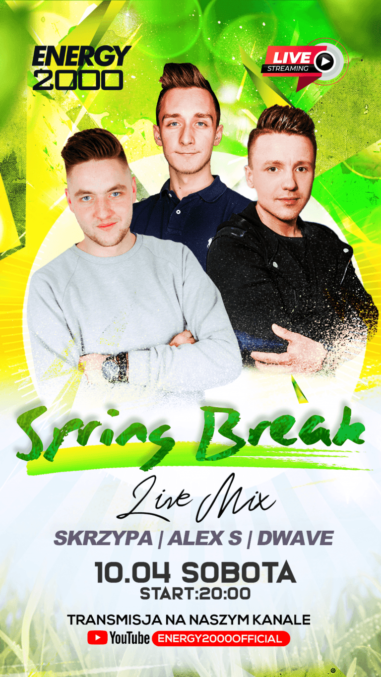 SPRING BREAK ★ SKRZYPA/ ALEX S/ DWAVE