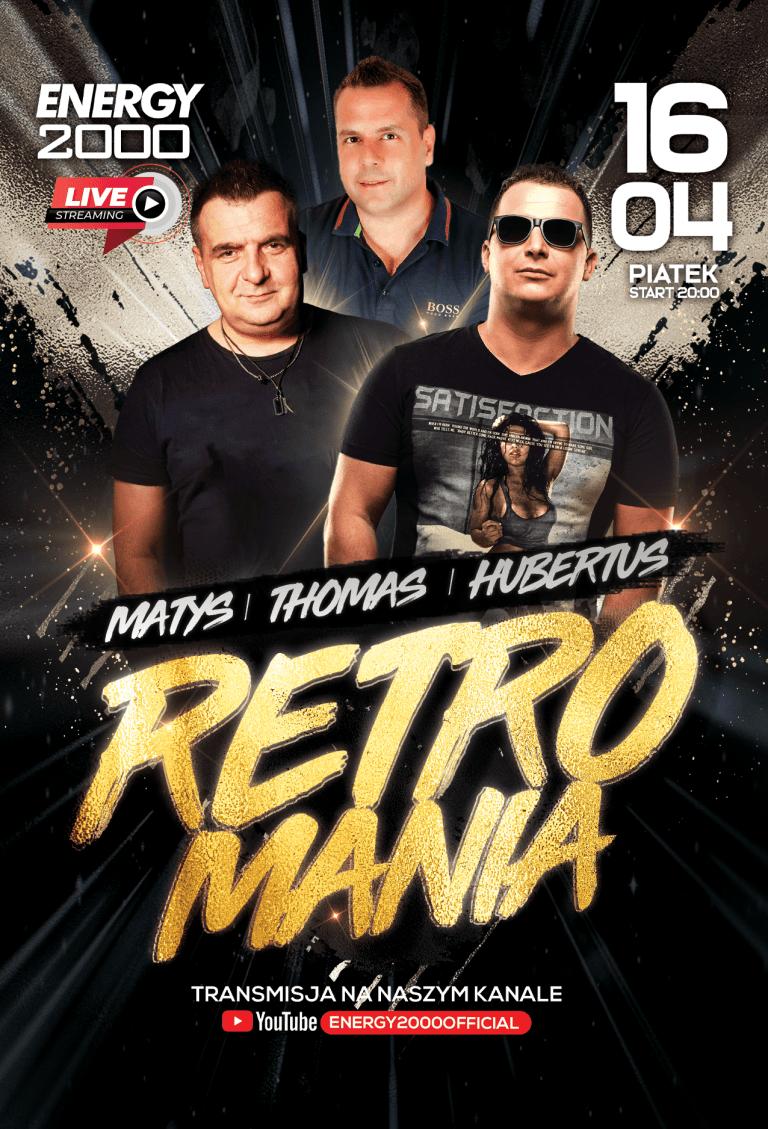 RETROMANIA LIVE ★ MATYS/ THOMAS/ HUBERTUS