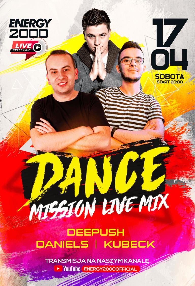 DANCE MISSION LIVE ★ DANIELS/ DEEPUSH/ KUBECK