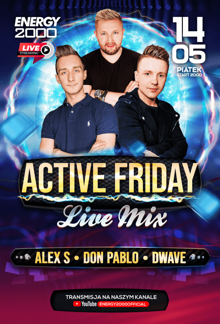 ACTIVE FRIDAY ★ ALEX S/ DON PABLO/ D-WAVE