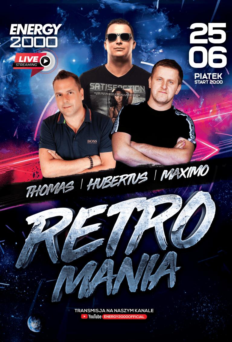 RETROMANIA LIVE ★ THOMAS/ HUBERTUS/ MAXIMO